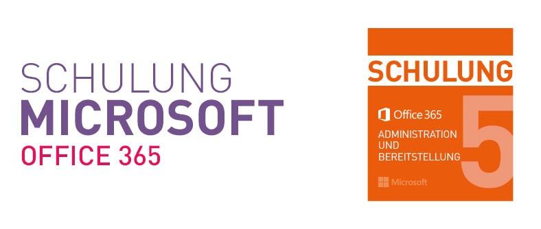 Schulung Microsoft Office 365 Administration und Bereitstellung
